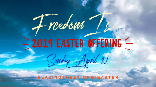 blazing trees easter 2019