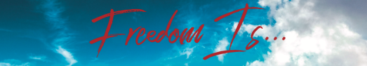 freedom is banner.png